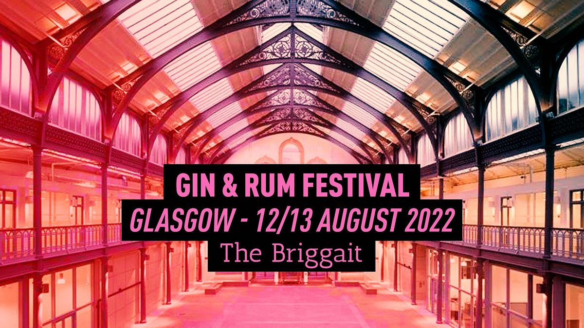 The Gin & Rum Festival - Glasgow - 2022, 12 August | Event in Glasgow | AllEvents.in