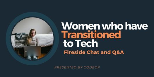 Women who have  Transitioned  to Tech, 3 March | Online Event | AllEvents.in