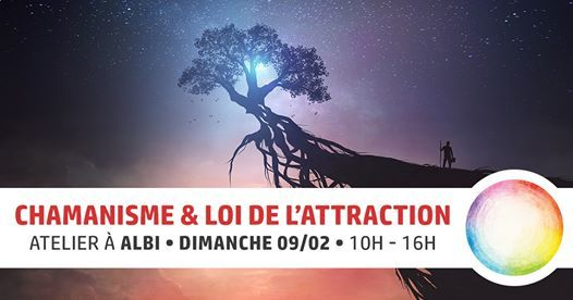 Chamanisme & Loi de lAttraction  Albi (81)