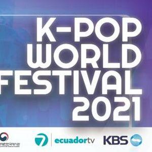 K-POP WORLD FESTIVAL 2021 ECUADOR