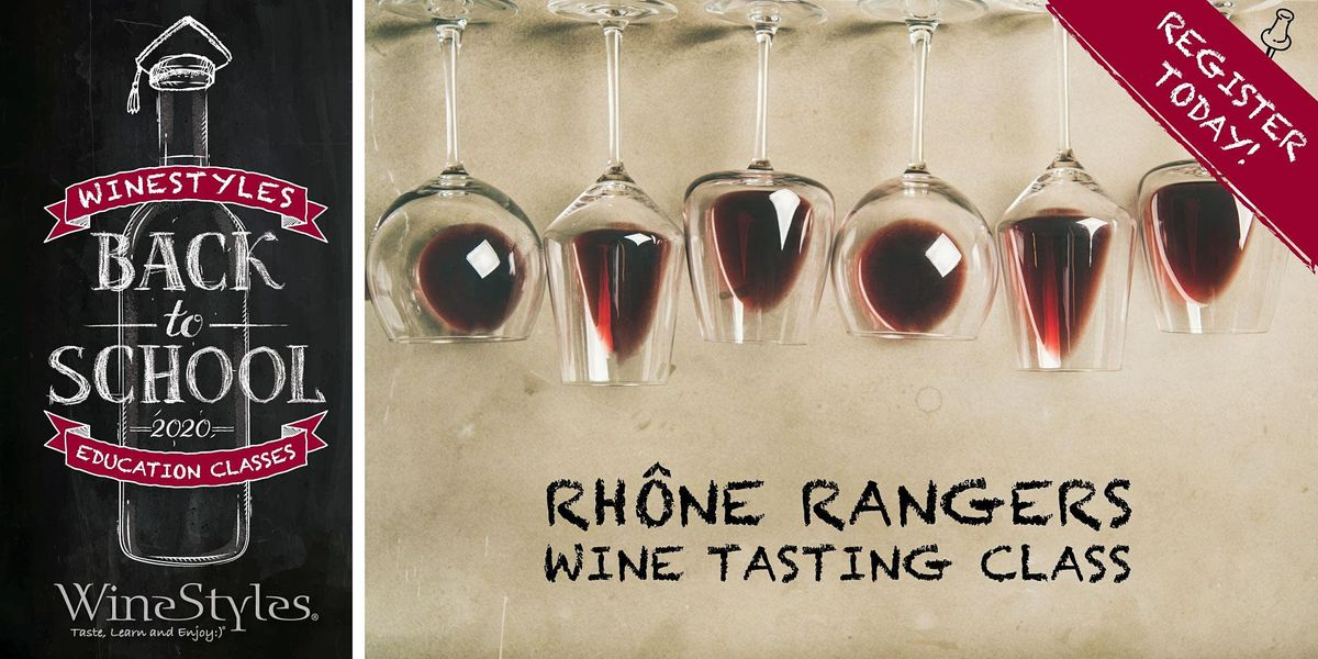 Back to School Wine Class - Rhone Ranger, 5 November | Event in Montclair | AllEvents.in