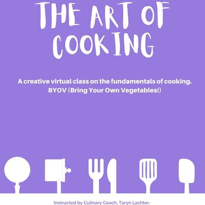 The Art of Cooking (Interactive class)