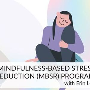 MBSR Mindfulness Skills for the Workplace Program