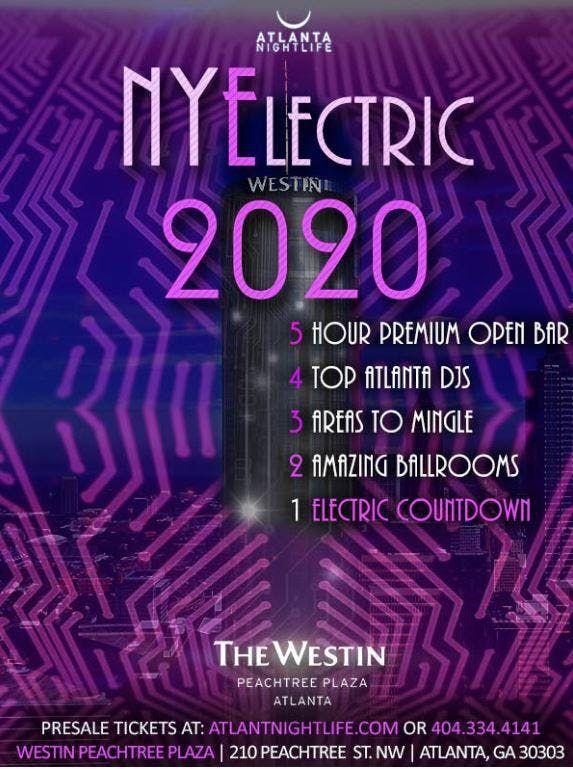 New Years Atlanta 2020 Atlanta NYElectric 2020   New Years Eve Countdown at Westin