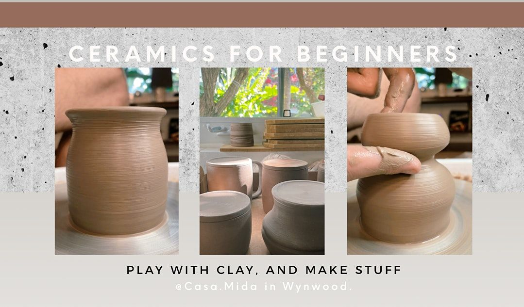 Pottery for Beginners (Wheel Throwing Class @Casa.Mida in Wynwood), 23 September | Event in Miami | AllEvents.in