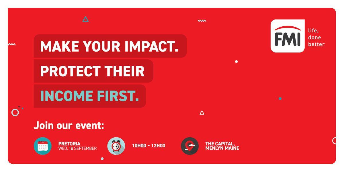 FMIs Income First Event  Pretoria