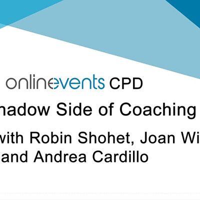 The Shadow Side of Coaching - Robin Shohet Joan Wilmot & Andrea Cardillo
