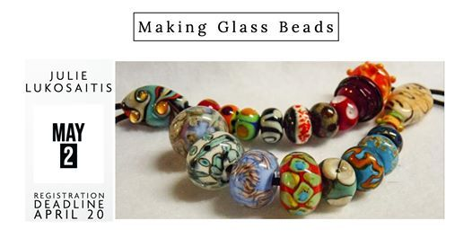 Jewelry Boot Camp - Making Glass Beads