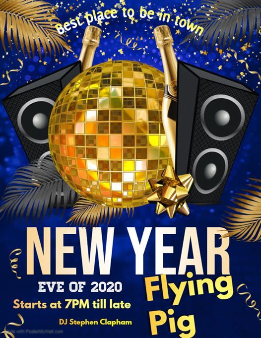 New Years Eve Party At The Flying Pig Ystalyfera Swansea