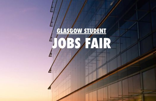 Glasgow Student Jobs Fair, 31 January | Event in Glasgow | AllEvents.in