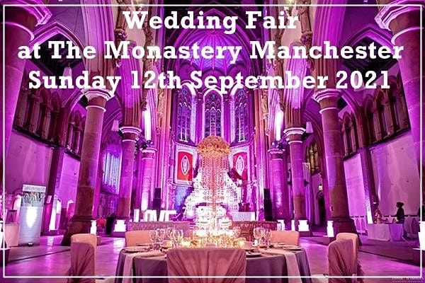 Manchester Wedding Fair @ The Monastery Manchester, 12 September | Event in Manchester | AllEvents.in
