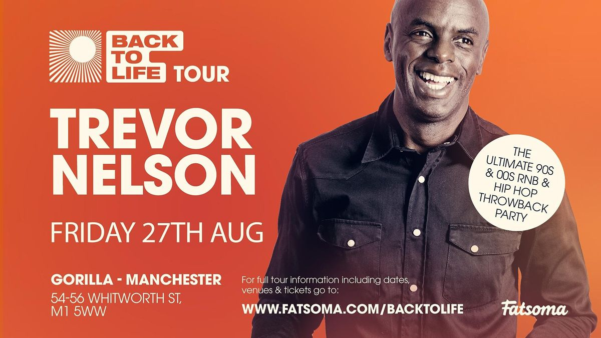 Trevor Nelson Returns to Manchester, 27 August | Event in Manchester | AllEvents.in