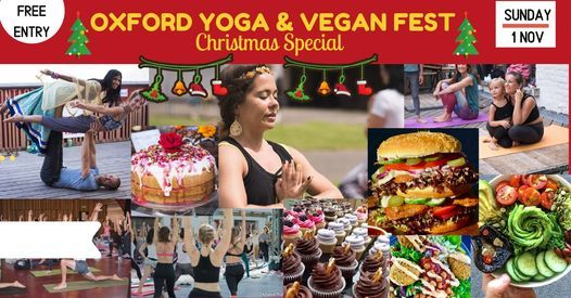 Oxford Yoga and Vegan Festival [X-mas Special], 7 November   Event in Oxford   AllEvents.in