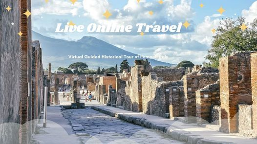Virtual Guided Historical Tour of Pompeii Italy, 17 June | Online Event | AllEvents.in