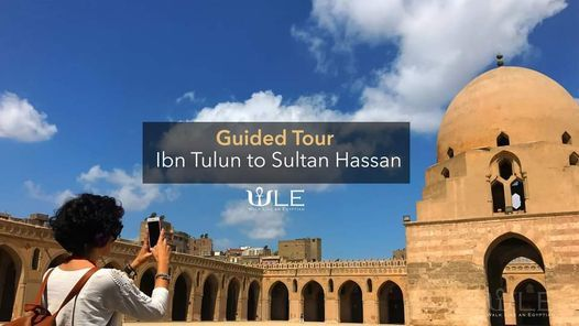 Ibn Tulun to Sultan Hassan Walking Tour, 19 December   Event in Helwan   AllEvents.in