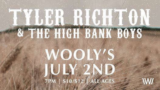 Tyler Richton & The High Bank Boys at Wooly's, 2 July | Event in Des Moines | AllEvents.in