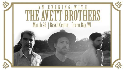 The Avett Brothers, 28 March   Event in Green Bay   AllEvents.in