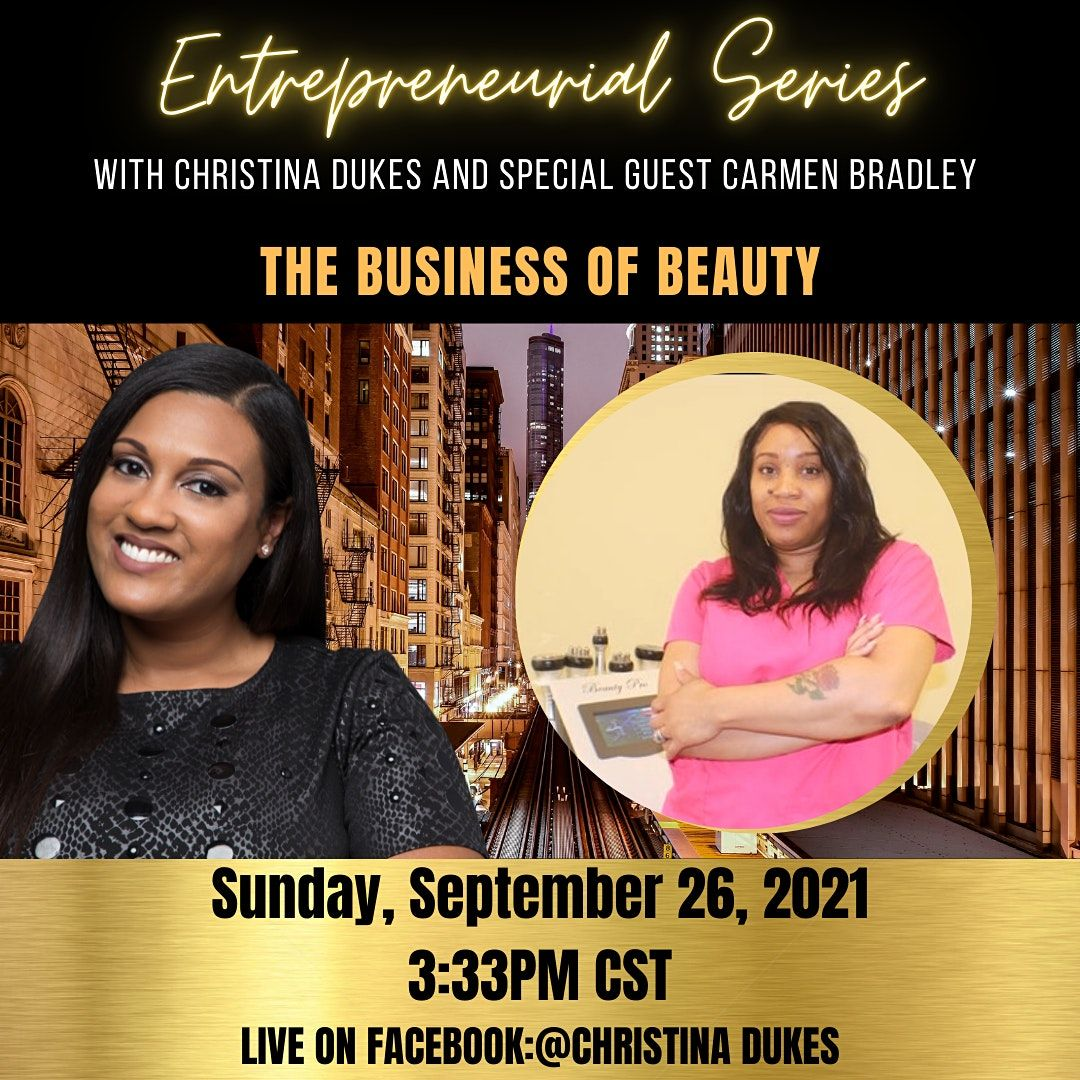 The Entrepreneurial Series - The Business of Beauty, 3 October   Online Event   AllEvents.in