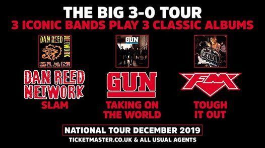 The Big 3-0 Tour Dan Reed Network  Gun  FM