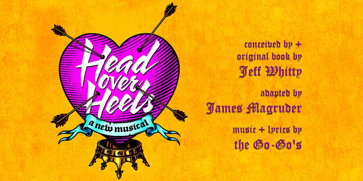 HEAD OVER HEELS book by Jeff Whitty, music + lyrics the Go-Go's, 4 March   Event in Louisville   AllEvents.in