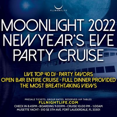 2022 Fort Lauderdale New Years Eve Party - Pier Pressure Moonlight Cruise