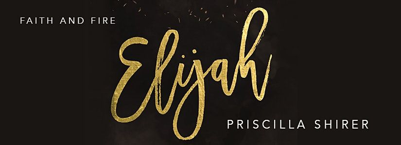 """Women's Evening Bible Study- """"Elijah: Faith and Fire"""", 27 September 