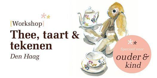 Thee, taart & tekenen | Ouder & Kind workshop, 20 October | Event in The Hague | AllEvents.in