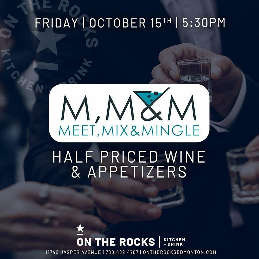 Meet, Mix, & Mingle - October 15 | Event in Edmonton | AllEvents.in