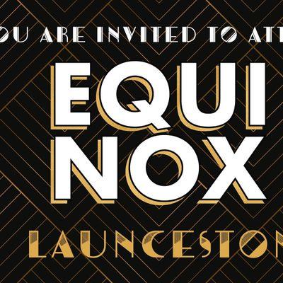 EQUINOX LAUNCESTON 2019