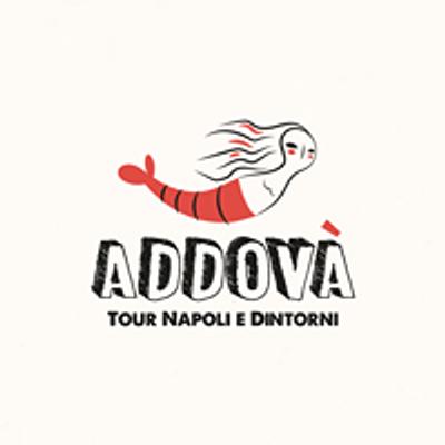 Addovà - Tour Napoli & Dintorni