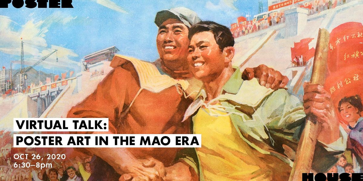 Virtual Talk: Poster Art in the Mao Era | Online Event | AllEvents.in