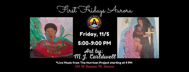First Fridays Aurora:  Featured Artist M.J. Carldwell, 5 November | Event in Aurora | AllEvents.in
