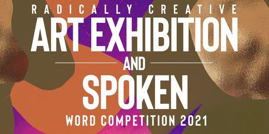 The Radically Creative Art Exhibition and Poetry Slam Competition, 30 September   Online Event   AllEvents.in