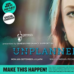 Unplanned - Wallis Cinemas Piccadilly