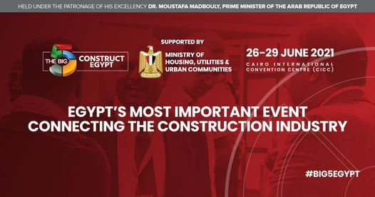 The Big 5 Construct Egypt 2021, 26 June   Event in Cairo   AllEvents.in