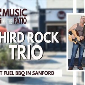 Third Rock Trio  Live Music on the Fuel BBQ Patio
