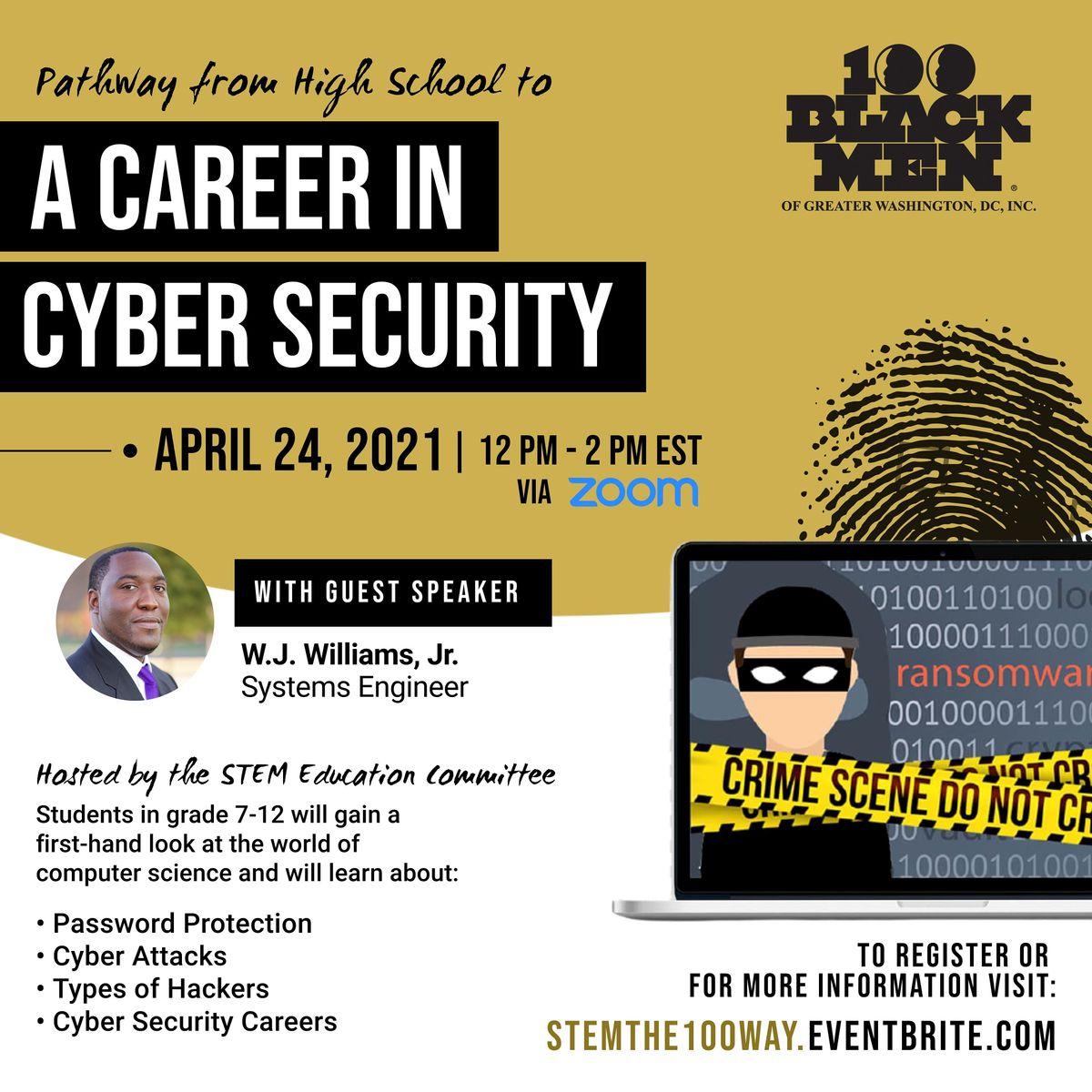 100 Black Men of Greater Washington DC Chapter; Cyber Security Workshop, 24 April | Online Event | AllEvents.in