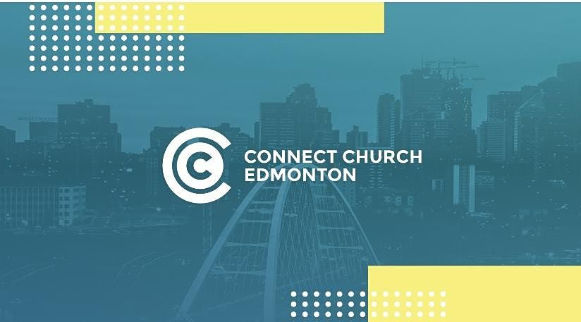 Connect Church In Person Services | Event in Edmonton | AllEvents.in
