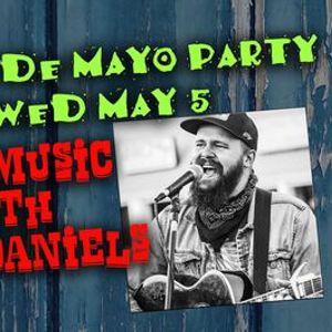 Cinco de Mayo Party. Nash Daniels LIVE