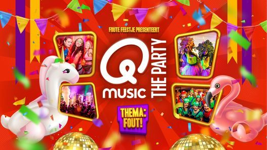 Qmusic The Party FOUT! - Maastricht, 9 October   Event in Maastricht   AllEvents.in