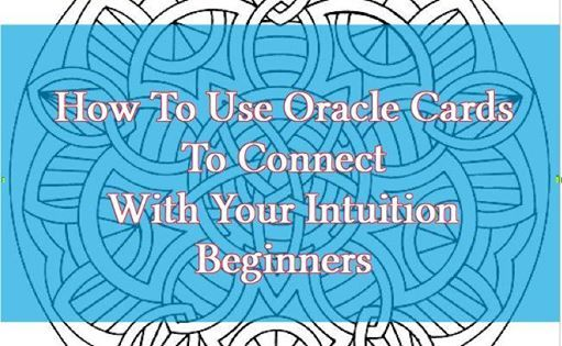 Oracle Cards for Beginners - Connect with the Oracle inside at